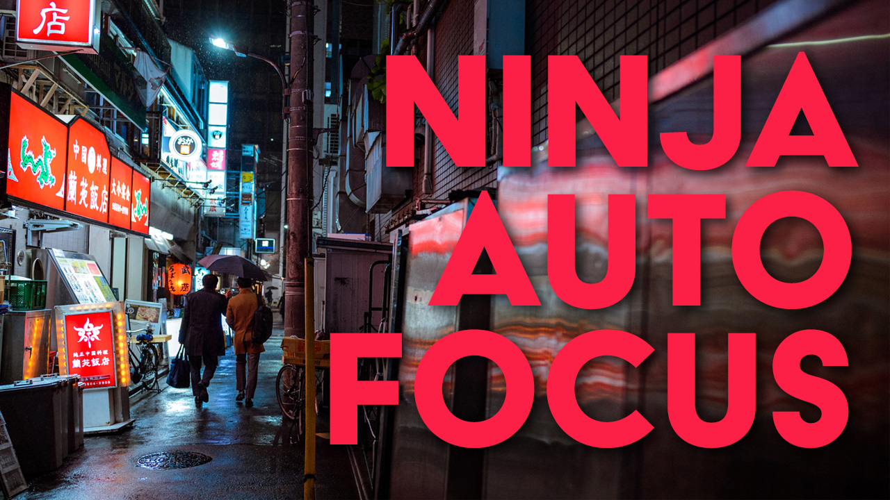 Autofocus Like a Ninja — EYExplore