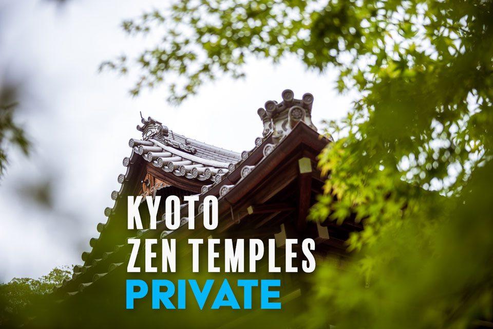 Kyoto Zen Temples — EYExplore Photo Tour